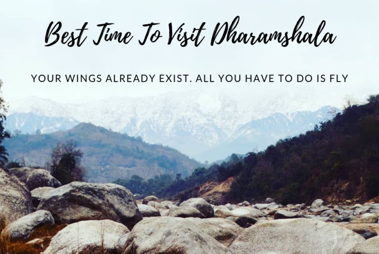 Best Time To Visit In Dharamshala