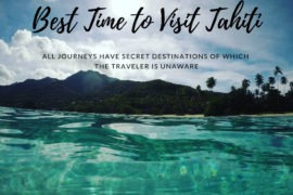 Best Time to Visit Tahiti