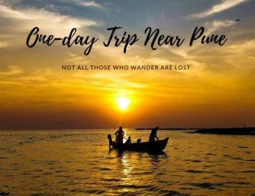One-day Trip Near Pune