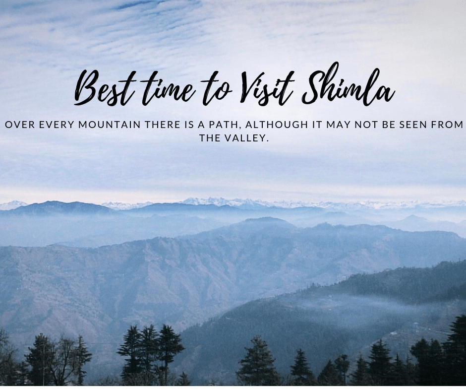 Best time to visit shimla