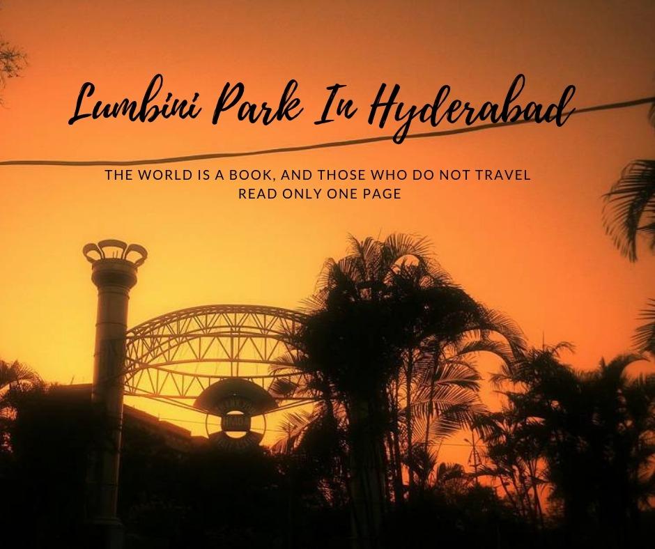 Lumbini Park In Hyderabad