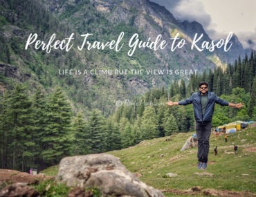 Perfect Travel Guide To Kasol