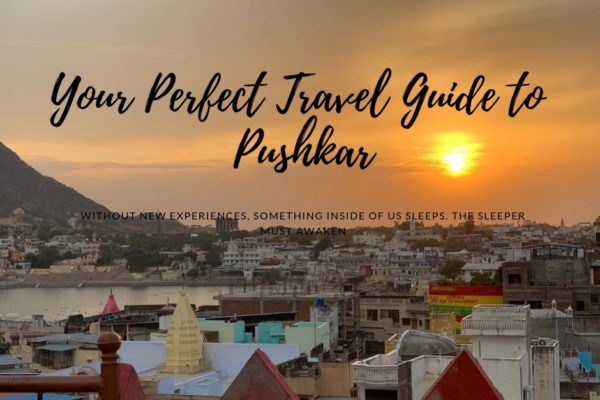 Your Perfect Travel Guide to Pushkar